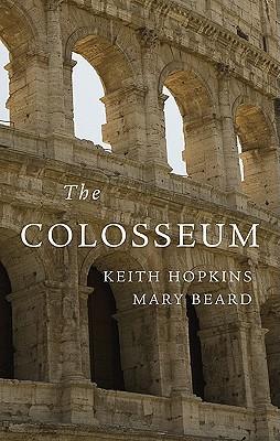 The Colosseum By Hopkins, Keith/ Beard, Mary